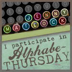 alphabe-thursday