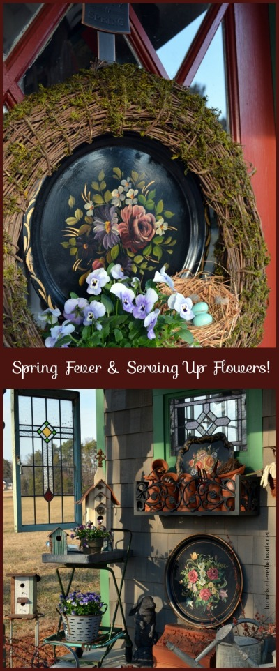 Spring Fever and Serving Up Flowers!