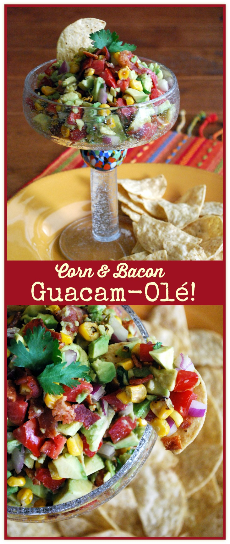 Corn & Bacon Guacam-Ole!