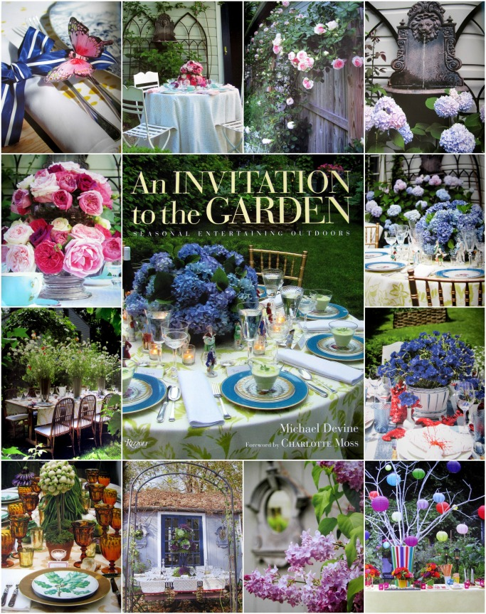 An Invitation to the Garden, Seasonal Entertaining Outdoors by Michael Devine