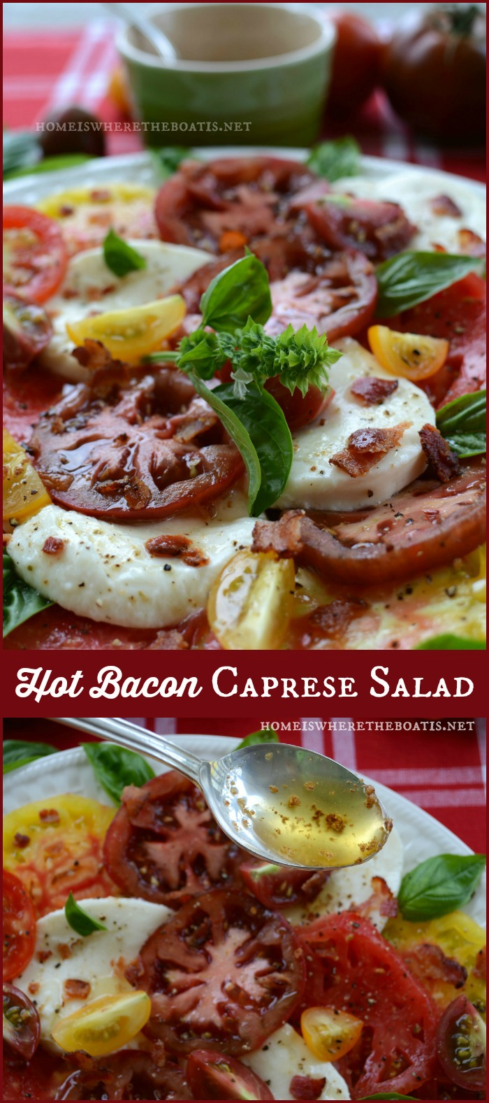 Hot Bacon Caprese Salad