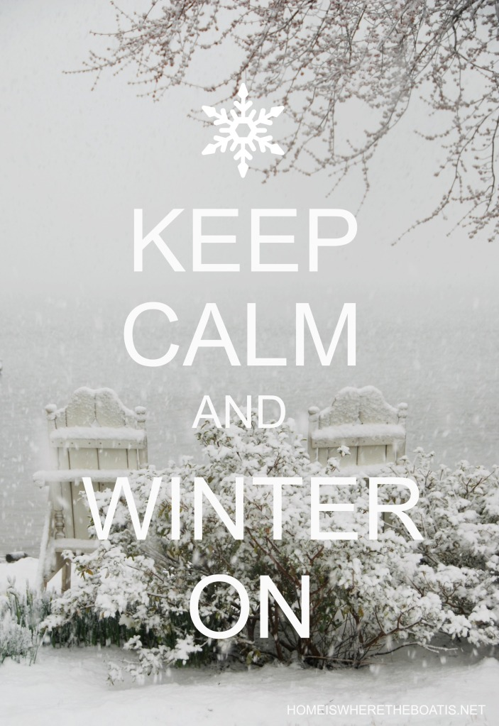 Keep Calm and Winter On