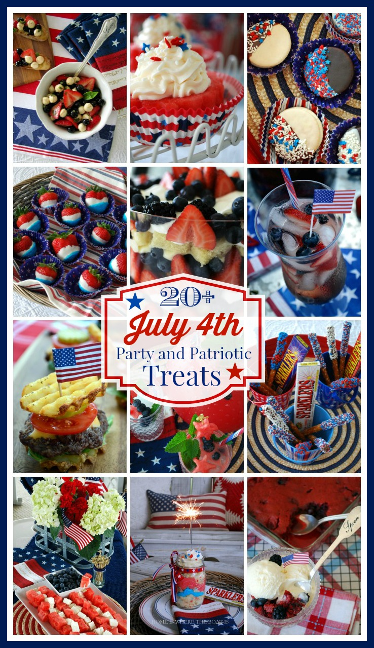 20+ July 4th Party and Patriotic Treats!
