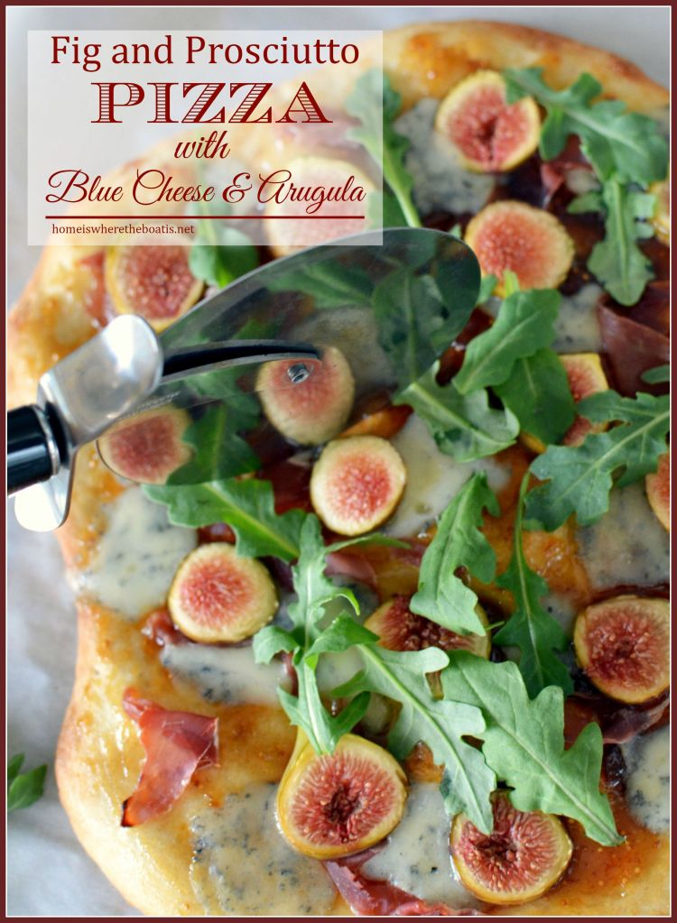 Fig and Prosciutto Pizza with Blue Cheese and Arugula