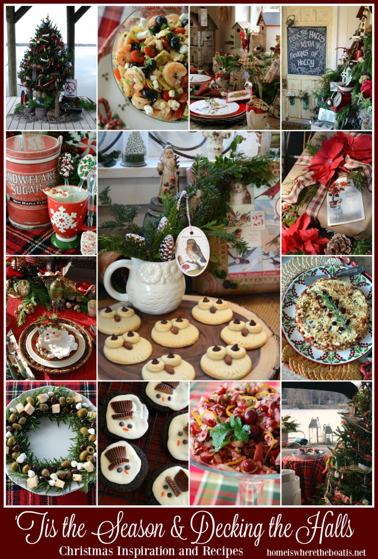 'Tis the Season and Decking the Halls Christmas Inspiration and Recipes