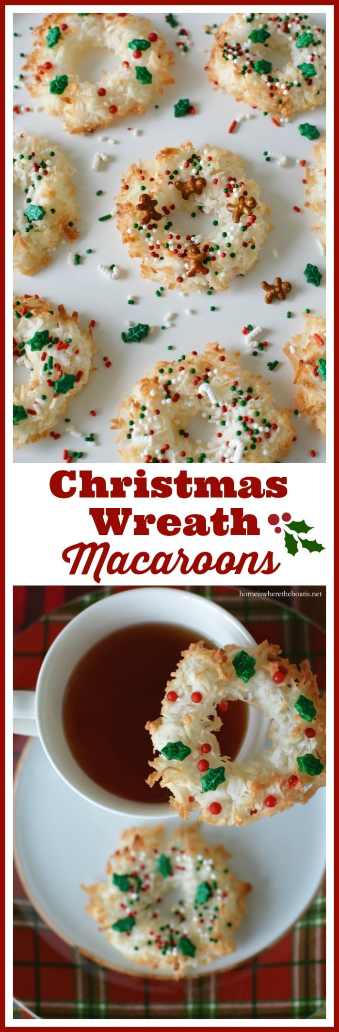 Christmas Wreath Macaroons! Only 4 ingredients and as fun to make as they are to eat! | homeiswheretheboatis.net #glutenfree #cookies #christmas