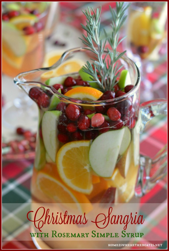 Making Spirits Bright Christmas Sangria with Rosemary Simple Syrup!