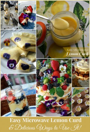 Easy Microwave Lemon Curd and Ways to Use It!