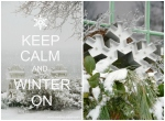 Keep Calm and Winter On Collage