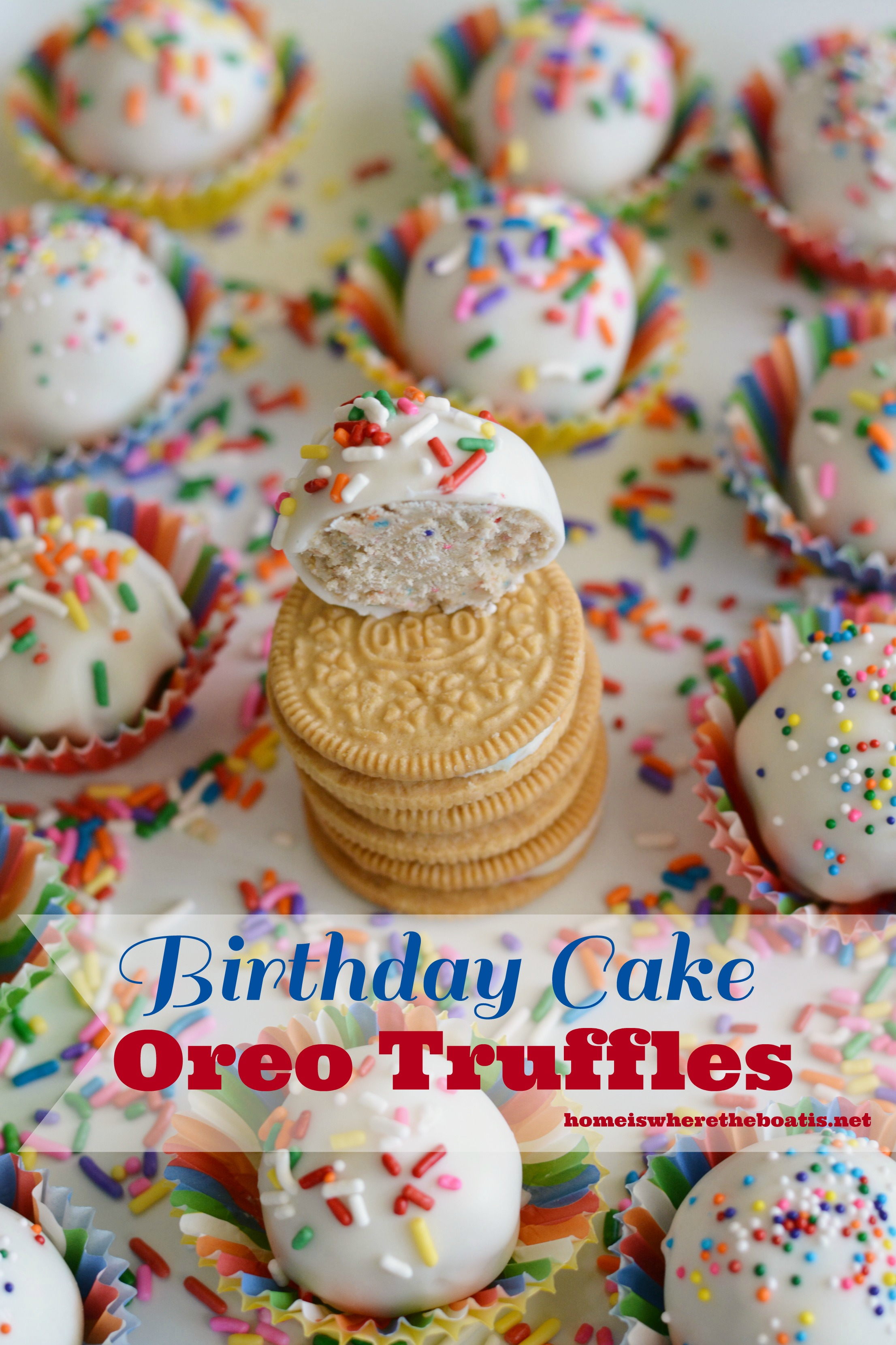 Birthday Cake Oreo Truffles Home is Where the Boat Is