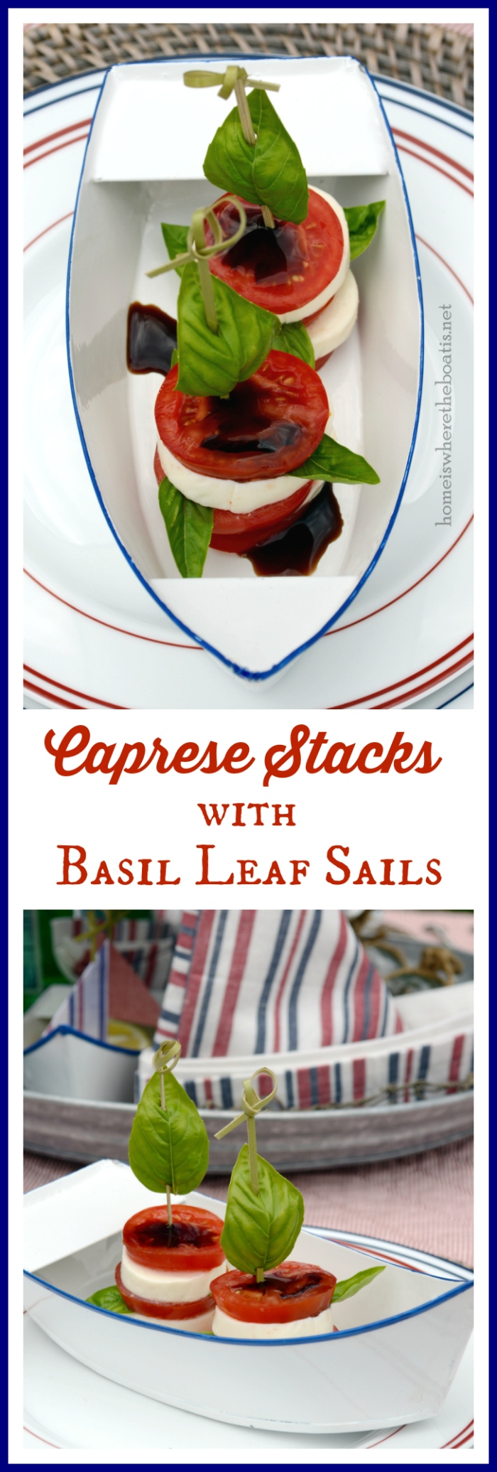 Caprese Stacks with Basil Leaf Sails