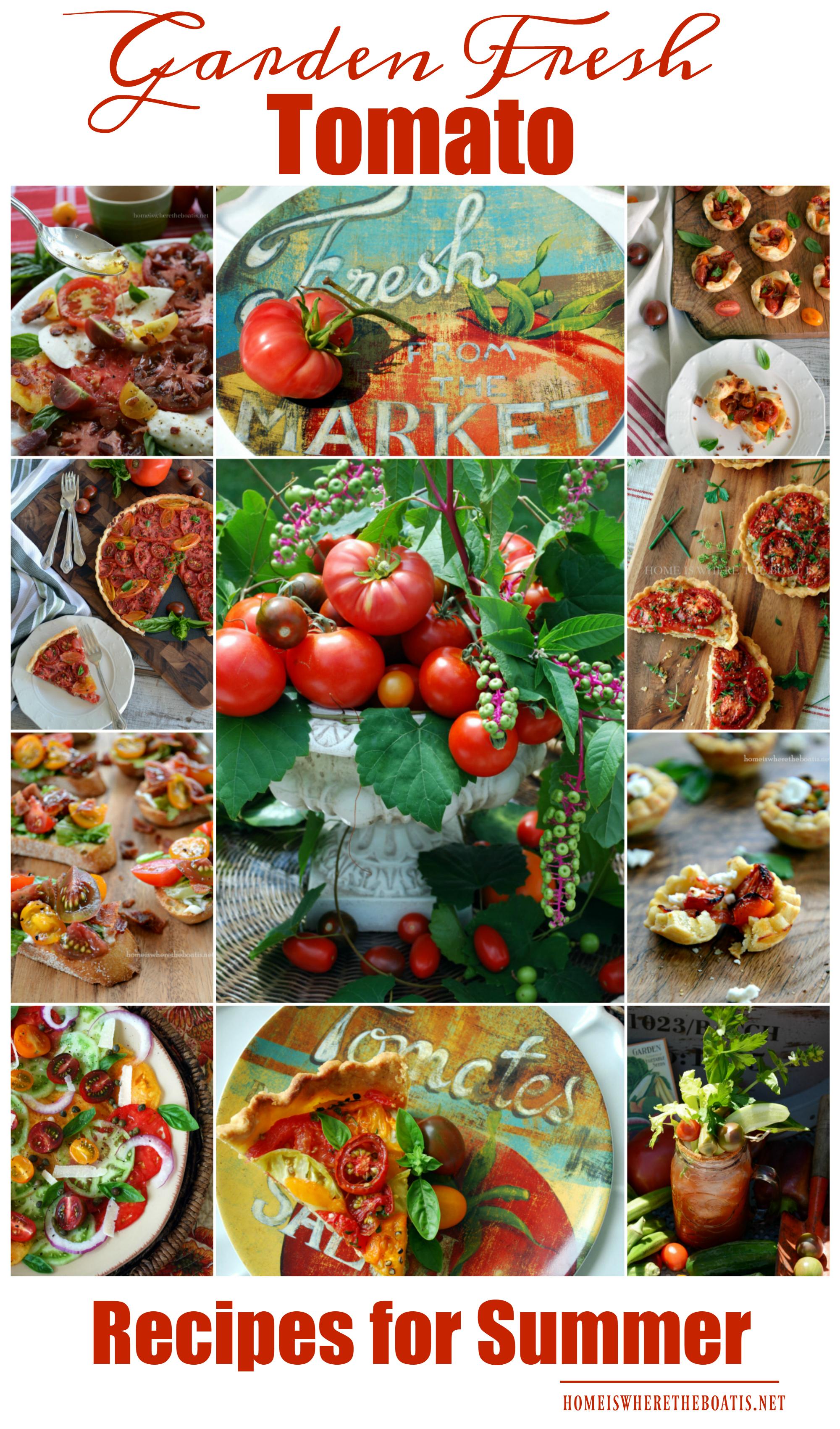 Garden Fresh Tomato Recipes for Summer