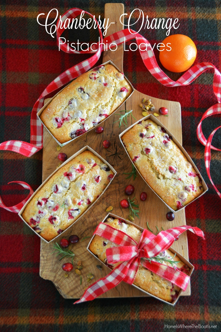 Cranberry-Orange-Pistachio Loaves | ©homeiswheretheboatis.net #Christmas #foodgift #bread #cranberry