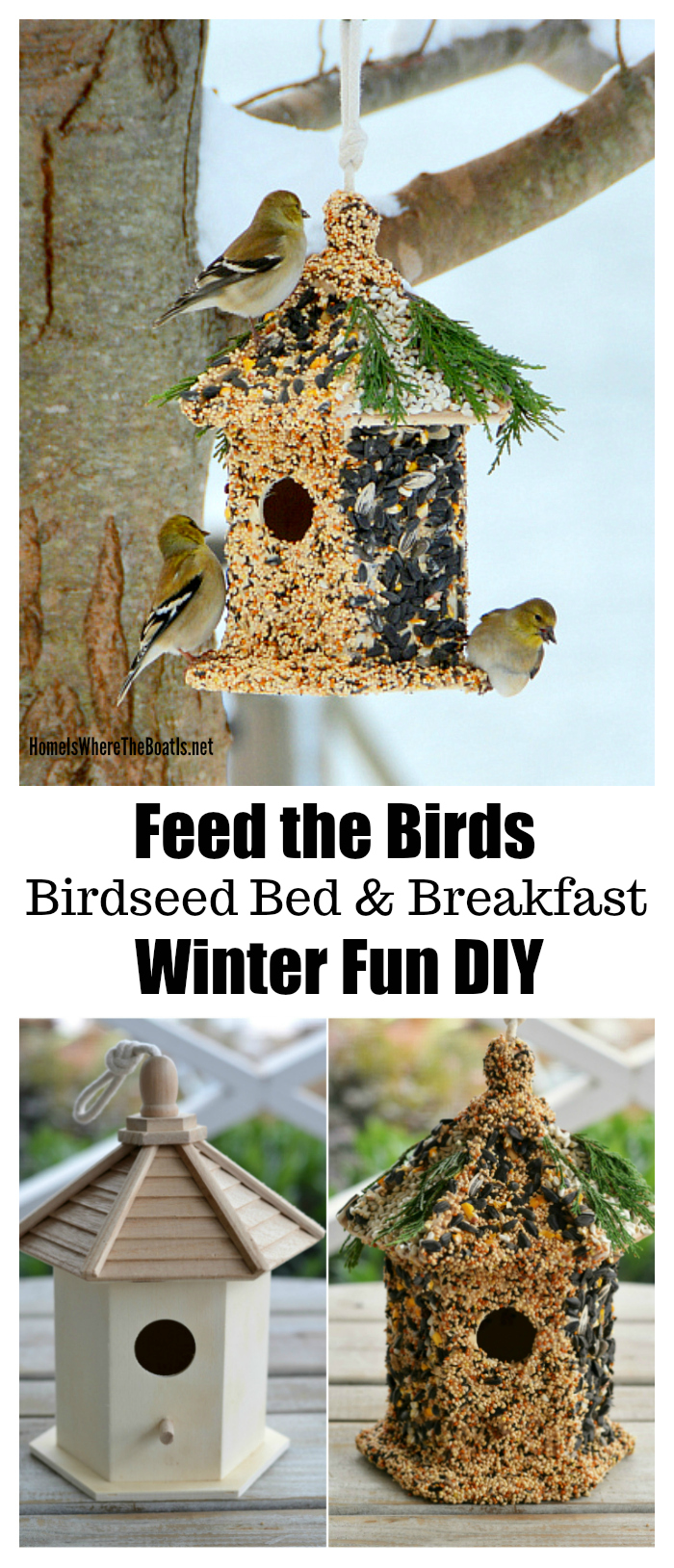 Create a birdseed bed & breakfast for your feathered friends! An easy and fun DIY project with the kids for a snowy or cold winter day | homeiswheretheboatis.net #winterDIY #birdfeeder #birdhouse