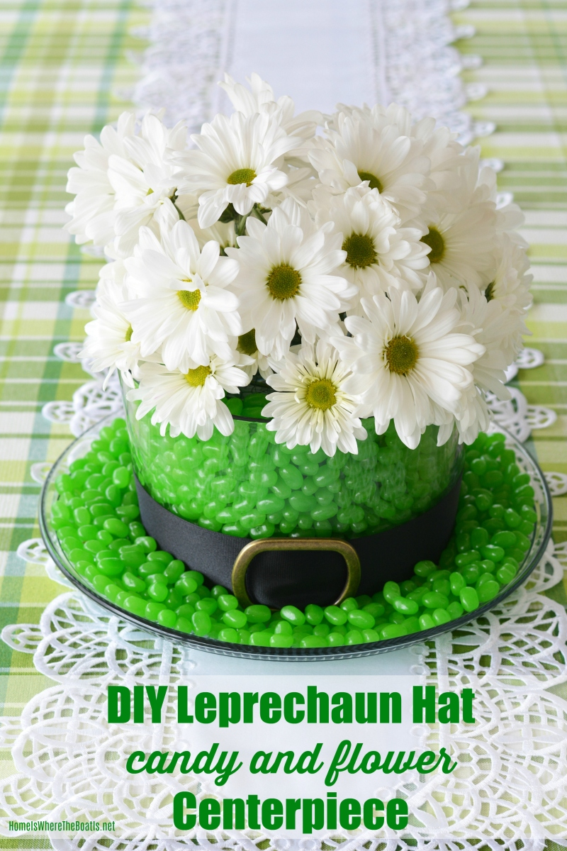 DIY St. Patrick's Day Centerpiece: Blooming and Edible Leprechaun Hat!