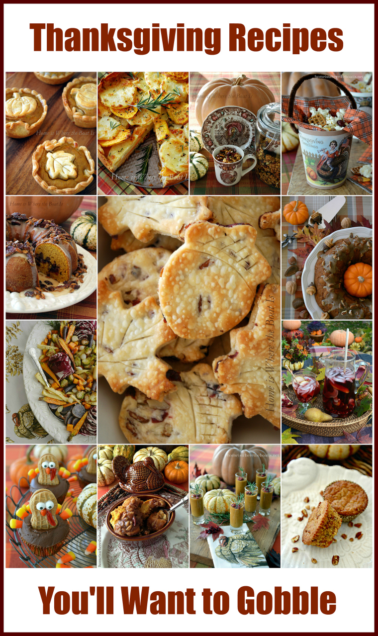 Thanksgiving Recipes You'll Want to Gobble! A Round-Up of recipes for your Thanksgiving Feast! | homeiswheretheboatis.net #Thanksgiving #recipes #dessert #appetizer #sides #cocktail #brunch