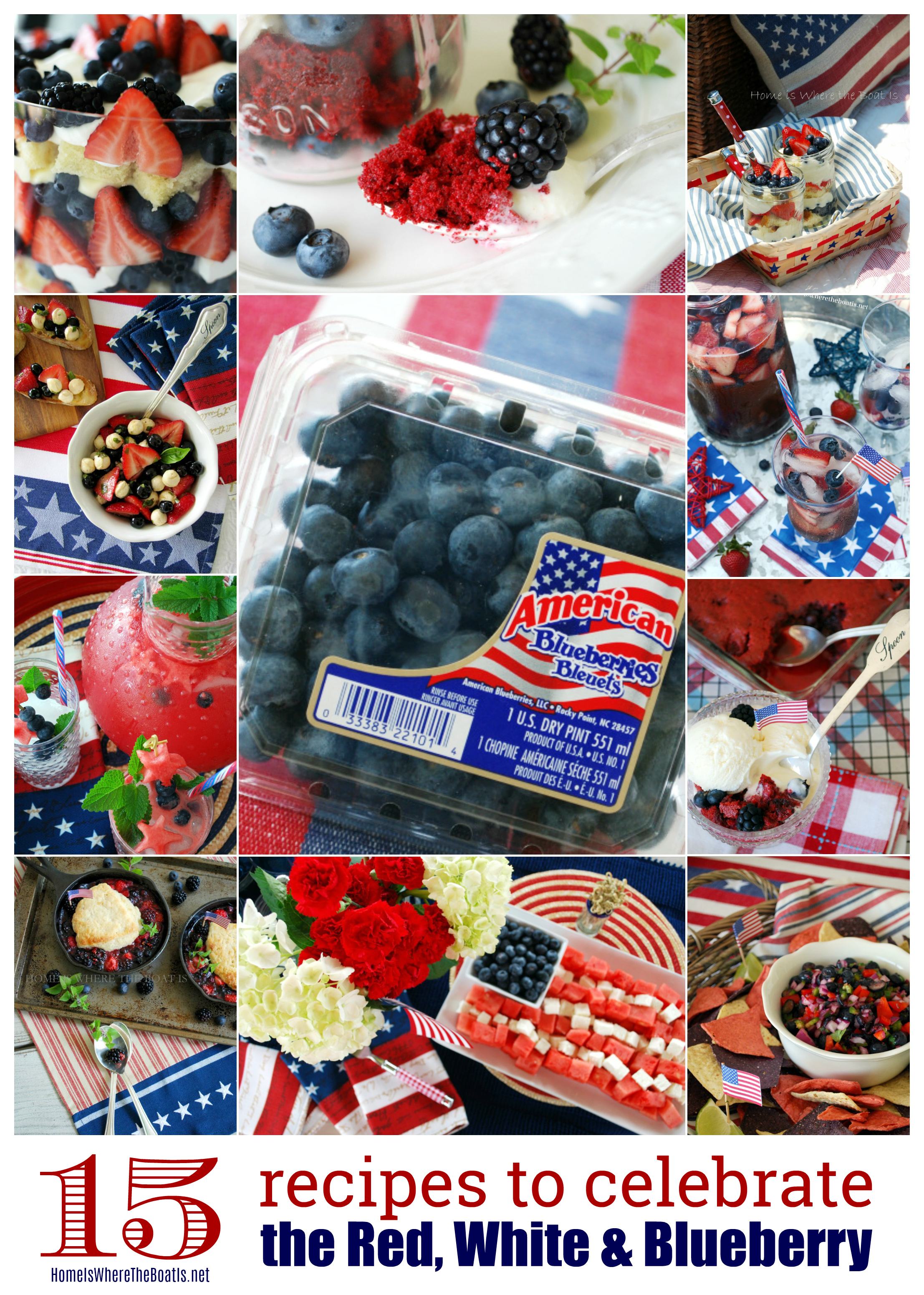 15 Patriotic Recipes to Celebrate the Red, White and Blueberry! — Home is Where the Boat Is