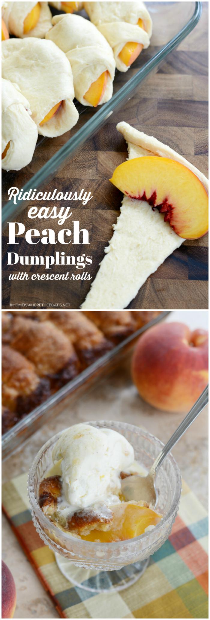 Ridiculously Easy Peach Dumplings | ©homeiswheretheboatis.net #easy #summer #peach #recipes #desserts